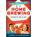 Complete Joy Of Homebrewing - Fourth Edition